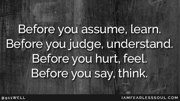 Before you Assume