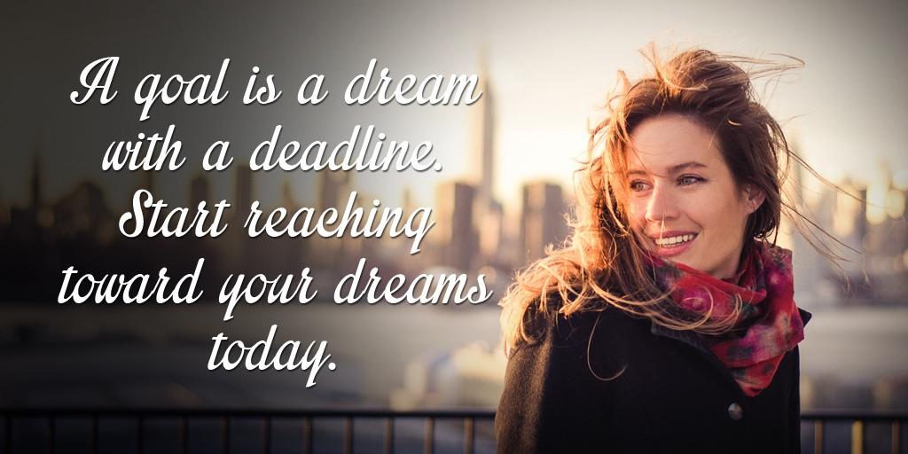 Goals and Dreams