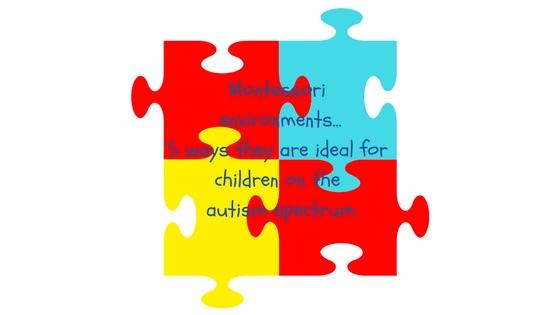 Montessori & Autism